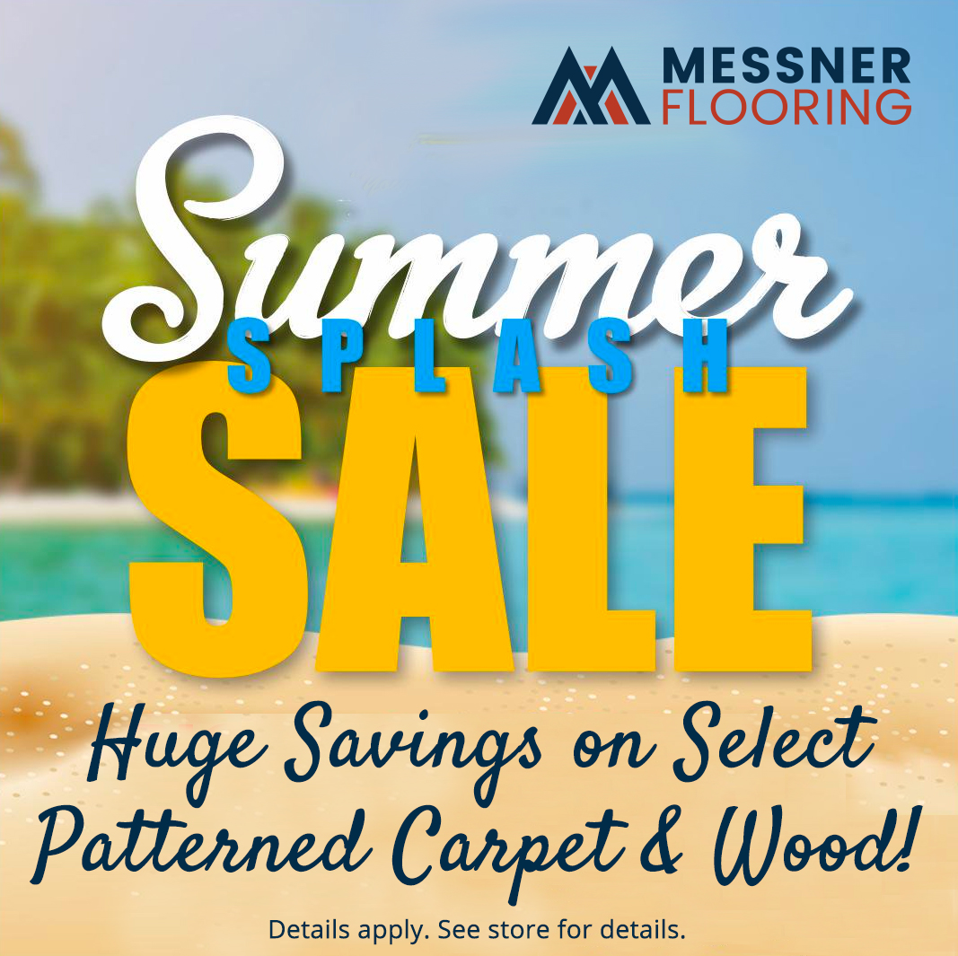 Summer Splash Sale at Messner Flooring